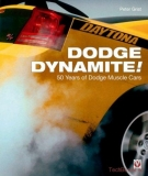 Dodge Dynamite! 50 Years of Dodge Muscle Cars (Original)