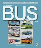 The Volkswagen Bus Book