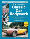 How to restore Classic Car Bodywork (Updated & Revised Edition)