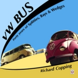 VW Bus - 40 years of Splitties, Bays & Wedges (Original)