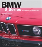 BMW 6 Series Enthusiasts Companion