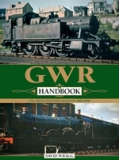 The Great Western Railway 1923-47 Handbook