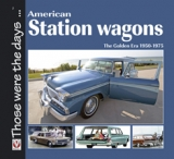 American Station Wagons – The Golden Era 1950-1975