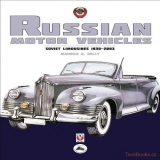 Russian Motor Vehicles – Soviet Limousines 1930-2003
