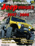 High Performance Jeep Wrangler TJ Builders Guide 1997-2006