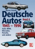 Deutsche Autos Band 4 - 1945-1990