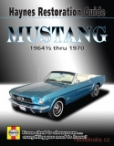 Ford Mustang Haynes Restoration Guide for 1964-1/2 thru 1970