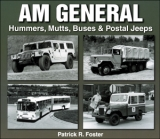 AM General - Hummers, Mutts, Buses & Postal Jeeps