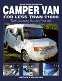 Build Your Own Dream Camper Van for less than Ł1000