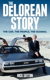 The DeLorean Story