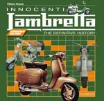 INNOCENTI LAMBRETTA. THE DEFINITIVE HISTORY - EXPANDED EDITION