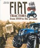 FIAT TRACTORS. FROM 1919 TO THE PRESENT