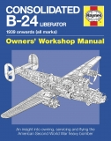 Consolidated B-24 Liberator Manual (1939 onwards) (Hardback)