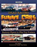 Drag Racing Funny Cars Factory Flyers to Flip-Top Fuelers