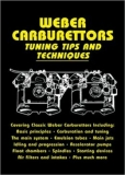 Weber Carburettors Tuning Tips and Techniques (Also Covers All SU Fuel Pumps)
