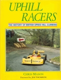 Uphill Racers: The History of British Speed Hill Climbing