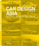 Car Design Asia: Myths, Brands, People