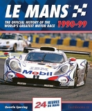 Le Mans 24 Hours: The Official History 1990-99