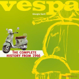 Vespa: The Complete History from 1946