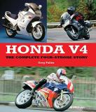 Honda V4: The Complete Four-Stroke Story