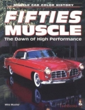Fifties Muscle: The Dawn of High Performance