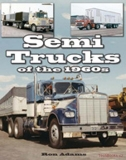 Semi Trucks of the 1960s