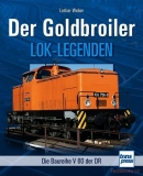 Lok-Legende: Der Goldbroiler