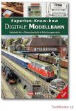 Digitale Modellbahn: Experten-Know-how