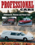 Professional Cars: Ambulances, Hearses and Flowercars