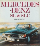 Mercedes-Benz SL & SLC (W113, R107, C107) (2nd Edition)