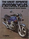 The Great Japanese Motorcycles: Honda, Kawasaki, Suzuki, Yamaha