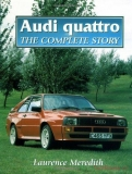 Audi Quattro: The Complete Story