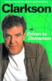 Jeremy Clarkson: Driven to Distraction