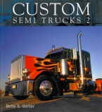 Custom Semi Trucks 2