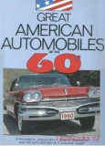 Great American Automobiles of the 60s