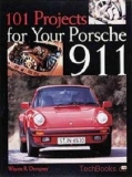 101 Projects for your Porsche 911 1964-1989 (SLEVA)