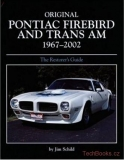 Original Pontiac Firebird and Trans-Am 1967-2002