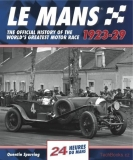 Le Mans 24 Hours: The Official History 1923-29