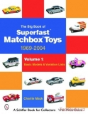 The Big Book of Matchbox Superfast Toys: 1969-2004 - Volume 1