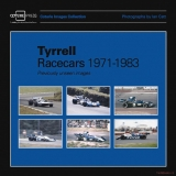 Tyrrell Racecars 1971-1983: Previously Unseen Image