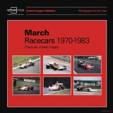 March Racecars 1970-1983: Previously Unseen Image