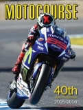 Motocourse Annual 2015-2016: The World's Leading Grand Prix & Superbike Annual