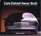 Cars Detroit Never Built (SLEVA)