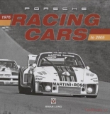 Porsche Racing Cars: 1976 to 2005
