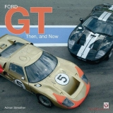 Ford GT: Then and Now (originál)