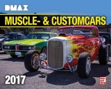 DMAX Muscle- & Customcars Kalender 2017