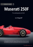Maserati 250F: The Autobiography of 2528