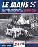 Le Mans 24 Hours: The Official History 1930-39