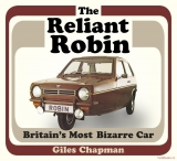 The Reliant Robin: Britain's Most Bizarre Car