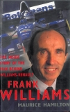 Frank Williams: The Inside Story of the Man Behind Williams-Renault
